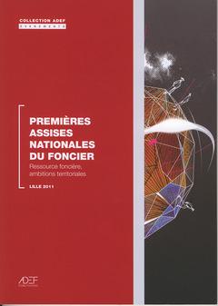 Couverture de l'ouvrage Premières assises nationales du foncier