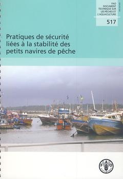 Couverture de l'ouvrage Pratiques de sécurité liées à la stabilité des petits navires de pêches