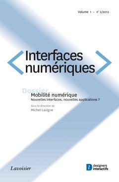 Couverture de l'ouvrage Interfaces numériques Volume 1 N° 2/Mai-Août 2012