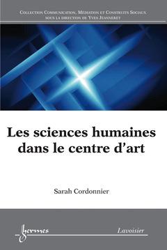 Couverture de l'ouvrage Les sciences humaines dans le centre d'art