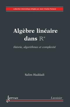 Couverture de l'ouvrage Algèbre linéaire dans Rn