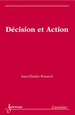 Couverture de l'ouvrage Décision et Action
