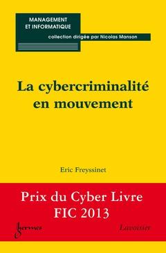 Couverture de l'ouvrage La cybercriminalité en mouvement