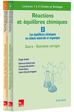 Couverture de l'ouvrage Réactions et équilibres chimiques (les 2 volumes)