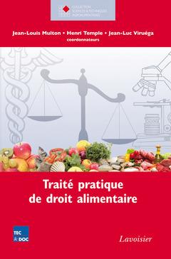 Couverture de l'ouvrage Traité pratique de droit alimentaire