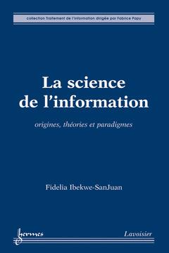 Couverture de l'ouvrage La science de l'information