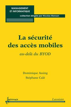 Couverture de l'ouvrage La sécurité des accès mobiles