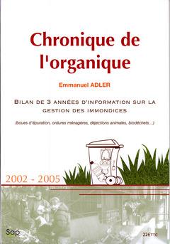 Couverture de l'ouvrage Chronique de l'organique.