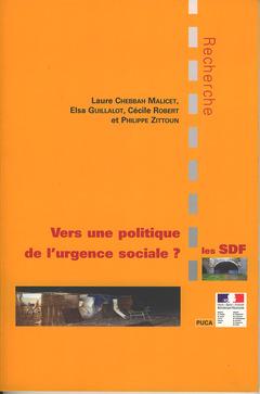 Couverture de l'ouvrage Les SDF : vers une politique de l'urgence sociale ?