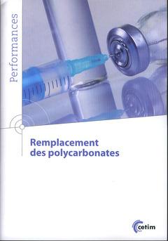 Couverture de l'ouvrage Remplacement des polycarbonates