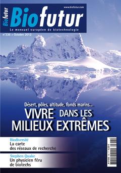 Couverture de l'ouvrage Biofutur N° 336 : Vivre dans les milieux extrêmes (Octobre 2012)