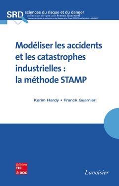 Couverture de l'ouvrage Modéliser les accidents et les catastrophes industrielles