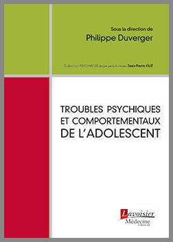 Couverture de l'ouvrage Troubles psychiques et comportementaux de l'adolescent