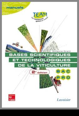 Couverture de l'ouvrage Bases scientifiques et technologiques de la viticulture...