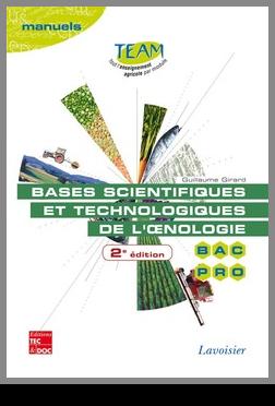 Couverture de l'ouvrage Bases scientifiques et technologiques de l'oenologie