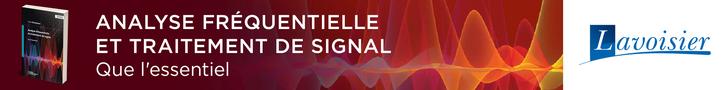 Analyse fréquentielle et traitement de signal. Que l'essentiel