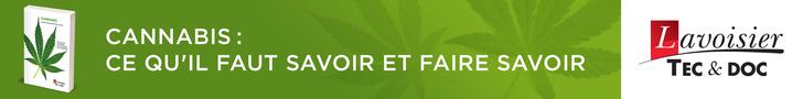 Cannabis : ce qu'il faut savoir et faire savoir