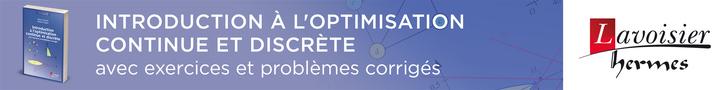 Introduction à l'optimisation continue et discrète. avec exercices et problèmes corrigés