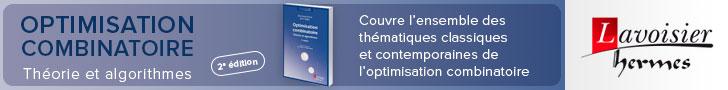 Optimisation combinatoire. Théorie et algorithmes
