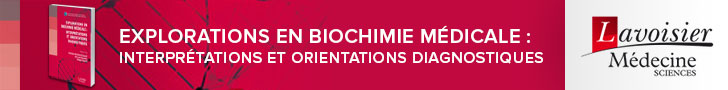 Explorations en biochimie médicale : interprétations et orientations diagnostiques