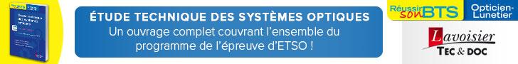 Étude technique des systèmes optiques. Le tout-en-un