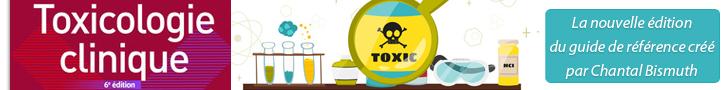 Toxicologie clinique (6° Éd.)