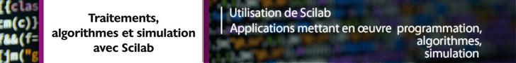 Traitements, algorithmes et simulation avec Scilab