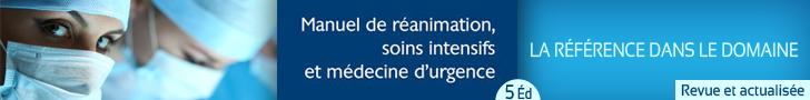 Manuel de réanimation, soins intensifs et médecine d'urgence (5° Éd.)