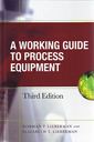 Couverture de l'ouvrage Working guide to process equipment