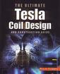 Couverture de l'ouvrage The ultimate Tesla coil design and construction guide