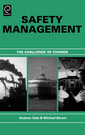 Couverture de l'ouvrage Safety management: the challenge of change