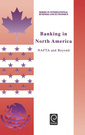 Couverture de l'ouvrage Banking in North America