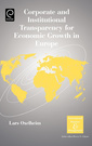 Couverture de l'ouvrage Corporate & institutional transparency for economic growth in Europe (Internati onal business & management series, Vol. 19)