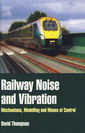 Couverture de l'ouvrage Railway Noise and Vibration