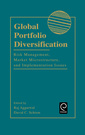 Couverture de l'ouvrage Global portfolio diversification:risk management, market microstructure and implementation issues
