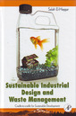 Couverture de l'ouvrage Sustainable Industrial Design and Waste Management