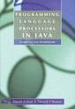 Couverture de l'ouvrage Programming language processors in Java