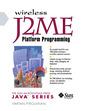 Couverture de l'ouvrage Wireless J2ME platform programming