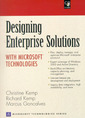 Couverture de l'ouvrage Designing enterprise solutions with Microsoft technologies (with CD ROM)