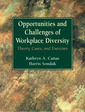 Couverture de l'ouvrage Opportunities and challenges of workplace diversity, theory, cases, exercises, the