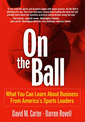Couverture de l'ouvrage On the ball, what you can learn about business from america's sports leaders, adobe reader
