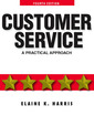 Couverture de l'ouvrage Customer service, a practical approach (4th ed )