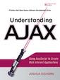 Couverture de l'ouvrage Understanding ajax, using javascript to create rich internet applications
