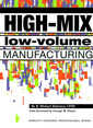 Couverture de l'ouvrage High Mix, low volume manufacturing