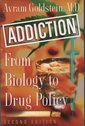 Couverture de l'ouvrage Addiction : From biology to policy, 2° ed. 2001