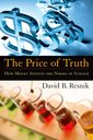 Couverture de l'ouvrage The price of truth how money affects the norms of science