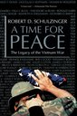 Couverture de l'ouvrage A time for peace the legacy of the vietnam war