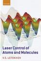 Couverture de l'ouvrage Laser control of atoms and molecules