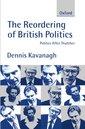 Couverture de l'ouvrage The reordering of british politics politics after thatcher
