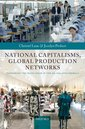 Couverture de l'ouvrage National capitalisms, global production networks: fashioning the value chain in the uk, us, and germany (harback)